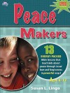 Peace Makers - Susan L. Lingo