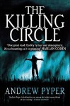 The Killing Circle. Andrew Pyper - Andrew Pyper