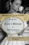 Eliza's Mistake - Mildred Colvin