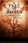 A Tree of Bones: Volume Three of the Hexslinger Series - Gemma Files