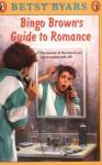 Bingo Brown's Guide to Romance - Betsy Byars