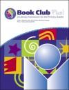 Book Club Plus! a Literacy Framework for the Primary Grades - Taffy E. Raphael, Kathy Highfield, Susan Florio-Ruane, MariAnne George, Nina L. Hasty, Nina Levorn Hasty