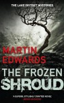 The Frozen Shroud: 6 (Lake District Mysteries) - Martin Edwards