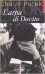 L'arpa di Davita - Chaim Potok, Dario Villa