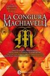 La congiura Machiavelli (eNewton Narrativa) (Italian Edition) - Michael Ennis