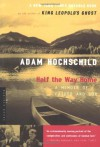 Half the Way Home: A Memoir of Father and Son - Adam Hochschild