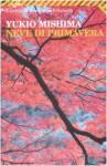 Neve di primavera - Yukio Mishima, Andrea Maurizi