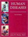 Human Diseases - John H. Dirckx, John H. Dircky, Health Professions Institute