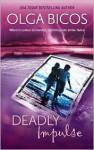 Deadly Impulse - Olga Bicos