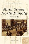 Main Street, North Dakota, Vol. 2 (Postcard History) - Geneva Roth Olstad
