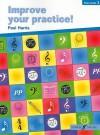 Improve Your Practice! Piano, Grade 1 - Paul Harris