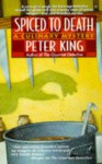 Spiced to Death - Peter King