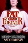Fat Is Not Forever - Salem Kirban, Gary Cohen