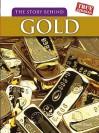 The Story Behind Gold - Elizabeth Raum