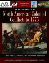 The Encyclopedia of North American Colonial Conflicts to 1775 [3 Volumes]: A Political, Social, and Military History - Spencer C. Tucker, James Arnold, Roberta Wiener