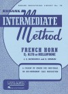 Rubank Intermediate Method: French Horn in E Flat Alto or Mellophone - Joseph E. Skornicka