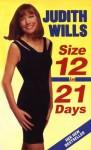Size 12 In 21 Days - Judith Wills