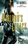 The Warlord's Legacy - Ari Marmell