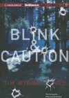 Blink & Caution - Tim Wynne-Jones, MacLeod Andrews