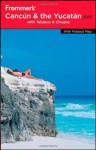 Frommer's Cancun, Cozumel & the Yucatan 2010 - David Baird