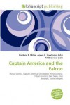 Captain America and the Falcon - Frederic P. Miller, Agnes F. Vandome, John McBrewster