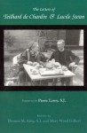 The Letters of Teilhard de Chardin & Lucile Swan - Pierre Teilhard de Chardin, Thomas Mulvihill King, Lucile Swan