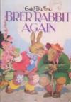 Brer Rabbit Again - Enid Blyton