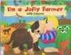 I'm a Jolly Farmer - Julie Lacome