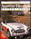 Illustrated Austin-Healey Buyer's Guide - Richard Newton