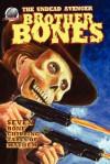 Brother Bones - Ron Fortier