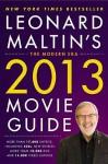 Leonard Maltin's 2013 Movie Guide: The Modern Era - Leonard Maltin