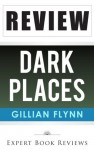 Dark Places: by Gillian Flynn -- Review - Expert Book Reviews