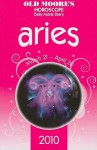 Aries 2010: Horoscope: Daily Astral Diary (Old Moore's) - Foulsham