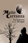 La guerra de las brujas (La guerra de las brujas, #1-3) - Maite Carranza