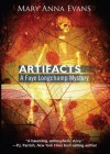Artifacts (Faye Longchamp Mystery #1) - Mary Anna Evans, T.B.A.