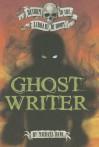 Ghost Writer - Michael Dahl, Bradford Kendall