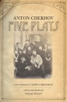 Five Plays - Anton Chekhov, Marina Brodskaya