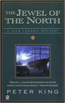 The Jewel of the North - Peter King