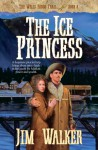 The Ice Princess - Jim Walker