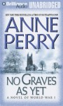 No Graves As Yet (World War One Series, #1) - Anne Perry, Michael Page