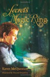Secrets of the Magic Ring - Karen McQuestion