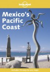 Lonely Planet Mexico's Pacific Coast - Danny Palmerlee, Sandra Bao, Lonely Planet
