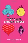 That's Life, Samara Brooks - Daniel Ehrenhaft