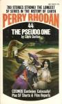 The Pseudo One - Clark Darlton, Wendayne Ackerman
