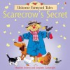 Scarecrow's Secret (Usborne Farmyard Tales) - Heather Amery, Stephen Cartwright