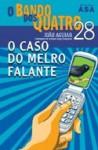 O Caso do Melro Falante - João Aguiar, António Jorge Gonçalves