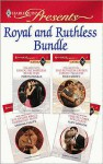 Royal and Ruthless Bundle - Robyn Donald, Lucy Gordon, Trish Morey, Sabrina Philips