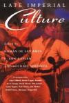 Late Imperial Culture - Michael Sprinker, E. Ann Kaplan