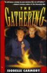 The Gathering - Isobelle Carmody