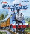 Busy, Busy Thomas (Thomas & Friends) - Wilbert Awdry, Tommy Stubbs
